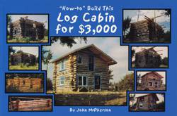 How To Build This Log Cabin For $3,000